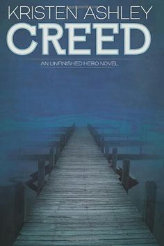 Creed (Unfinished Hero's #2 Creed & Sylvie)