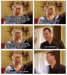 Doctor Who Challenge Day 14: Most annoying character.... is Jackie Tyler. But I still loved her. She was always trying to talk Rose out of going with the Doctor....