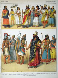 Description Ancient Times, Assyrian. - 004 - Costumes of All Nations ...