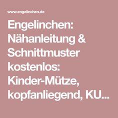 Engelinchen: Nähanleitung & Schnittmuster kostenlos: Kinder-Mütze, kopfanliegend, KU 41-45, 46-50 und 51-54 cm