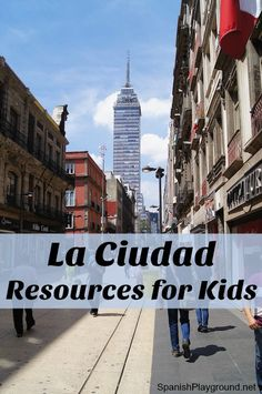 Spanish city vocabulary resources for teachers and parents. Kids learn words for city places with videos, photos, printables, songs, crafts and games.