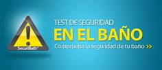 Test de seguridad en el baño, comprueba tu seguridad en tu baño http://www.securibath.com/test-de-seguridad-en-el-bano