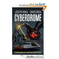 Cyberdrome (a science fiction thriller) [Kindle Edition] beste Angebot | Beste Thriller
