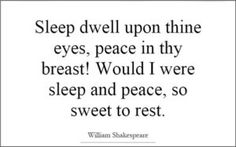 The Random Vibez gets you a collection of Popular Shakespeare Quotes from the plays and verse of William Shakespeare. Famous Shakespeare Quotes, William Shakespeare, Sleep Quotes, Verses, Love Quotes, Advice, Peace, Sayings, Words