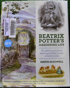 Summer Reading including a book about Beatrix Potter & her gardens