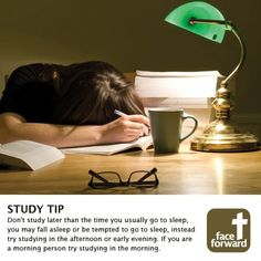 Study tip from #FaceForward good idea, the studying in the morning