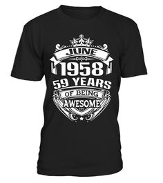 "# 1958 59 years of being awesome Shirt - Limited Edition .  Special Offer, not available in shops      Comes in a variety of styles and colours      Buy yours now before it is too late!      Secured payment via Visa / Mastercard / Amex / PayPal      How to place an order            Choose the model from the drop-down menu      Click on ""Buy it now""      Choose the size and the quantity      Add your delivery address and bank details      And that's it!      Tags: life begin at 59, life…"