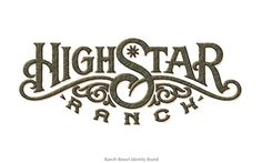 High Star Ranch logo by Tom Nikosey Western Logo, Truck Lettering, Grill Logo, Wine Logo, Farm Logo, Horse Logo, Type Treatments, Logo Design Inspiration, Creative Inspiration