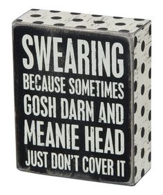 Look what I found on #zulily! 'Swearing' Box Sign by Primitives by Kathy #zulilyfinds