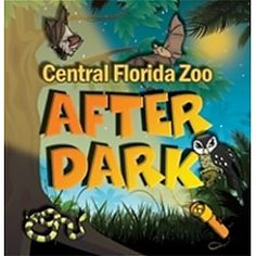 Night Hike at the Zoo! at Central Florida Zoo and Botanical Gardens Sanford, FL #Kids #Events