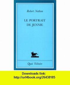 Le Portrait de Jennie (9782876531987) Robert Nathan , ISBN-10: 2876531984  , ISBN-13: 978-2876531987 ,  , tutorials , pdf , ebook , torrent , downloads , rapidshare , filesonic , hotfile , megaupload , fileserve