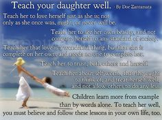 Teach Your Daughter Well ~ Doe Zantamata. I'm grateful I was taught well.