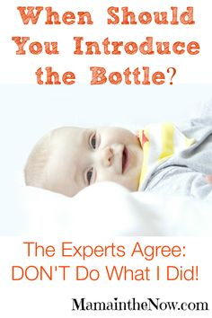 When Should You Introduce The Bottle to a Breastfed Baby? Don't Do What I Did!   Are you worried about nipple confusion?  Are you going back to work?  What is the best age to introduce bottle feeding?  I have the answer, no - really I do! Get the best timing tips from a breastfeeding mother of four.