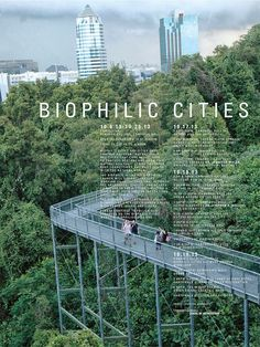 The Biophilic Cities Project and the Urban Imagination #biophilia