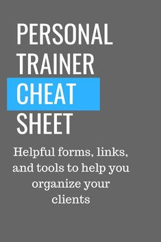 Personal trainer tips and tools resource guide. All the forms, links and tips you need to run your fitness business.