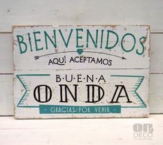 Letreros vintage   BIENVENIDOS - ACEPTAMOS BUENA ONDA - comprar online