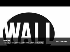 R3hab - The Bottle Song (Darth & Vader Remix)