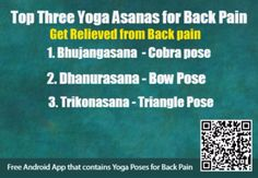 Three Yoga Poses for Curing Backpain - Important three Yoga poses that will help you get relieved from backpain