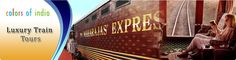 Indian Luxury Trains – Uncover The Mystical Landscapes of Incredible India
