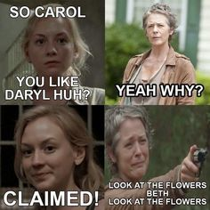 "Sorry Beth… | An Open Letter To Carol And Daryl From ""The Walking Dead"" I thought this was pretty funny!"