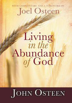 Living in the Abundance of God, from John Osteen