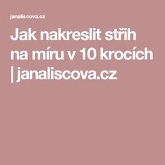 Jak nakreslit střih na míru v 10 krocích | janaliscova.cz
