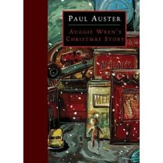 Auggie Wren's Christmas Story by Paul Auster