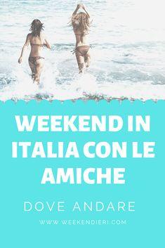 Dove andare in un weekend con le amiche? Tante idee di viaggio per i tuoi weekend fuori porta. Dalla Toscana, a Venezia, a Bologna, al Salento o Napoli. Scopri dove passare un weekend divertente con le tue migliori amiche! #weekend #amiche #weekendamiche #weekendivertente @iweekendieri