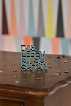 """3D Schriftzug """"Das Leben ist so schön"""" / 3d lettering """"life is beautiful"""", modern living by Taschenliebe via DaWanda.com"""