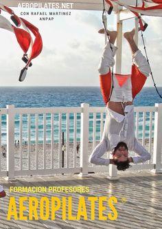 RAFAEL MARTINEZ PRESENTA: FORMACION OFICIAL PROFESORES AERO PILATES AEREO CON RAFAEL MARTINEZ Y ANPAP, ASOCIACION NACION PILATES AEREO