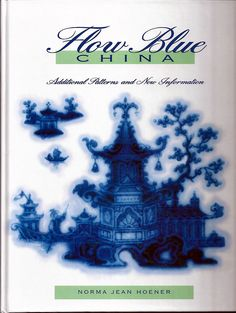 Flow Blue China Patterns | flow blue china additional patterns and new information