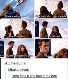 Poor Doctor. Donna talking shit about your TARDIS