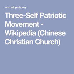 Three-Self Patriotic Movement - Wikipedia (Chinese Christian Church)