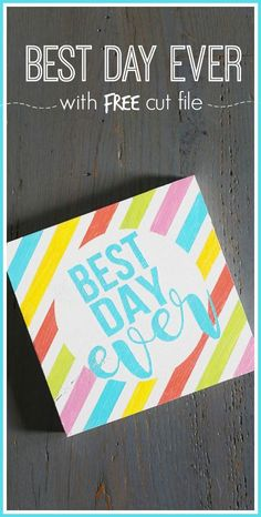 Best Day Ever Quote