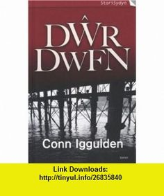 Dwr Dwfn (Stori Sydyn) (9781843236894) Conn Iggulden, Elin Meek , ISBN-10: 1843236893  , ISBN-13: 978-1843236894 ,  , tutorials , pdf , ebook , torrent , downloads , rapidshare , filesonic , hotfile , megaupload , fileserve