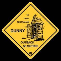 Australian Road Sign - The Last Dunny
