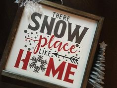 There Snow Place Like Home Framed Christmas Sign | Etsy Christmas Pallet Signs, Diy Christmas Gifts, Christmas Projects, Christmas Home, Holiday Crafts, Christmas Holidays, Christmas Decorations, Xmas, Farmhouse Christmas Decor