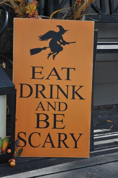 Eat Drink and Be Scary Halloween Sign. $25.00, via Etsy.