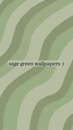 sage green wallpapers :)
