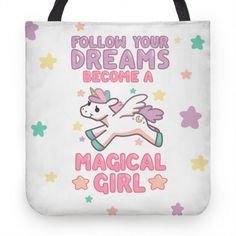 Follow Your Dreams, Become a Magical Girl #magicalgirl #feminist #feminism #sailormoon #mahou #madoka #unicorn #pegasus #alicorn #anime #magic