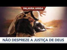 Não despreze a justiça de Deus - Bispo Macedo