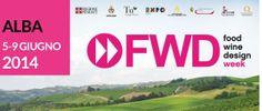 FWD Week | Alba 5-9 Giugno 2014