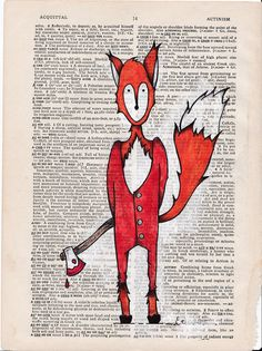 Pg 14 Fox with an axe ORIGINAL Illustration with mixed media on vintage dictionary page. Axe, Mixed Media, The Originals, Illustration, Etsy, Vintage, Illustrations, Mixed Media Art, Vintage Comics