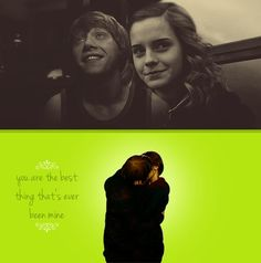 You are the best thing that's ever been mine // Romione
