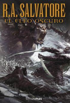 R. A. Salvatore, El Elfo Oscuro