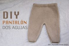DIY Conjunto bebé parte 1: Cómo hacer pantalones de lana (patrones) - Oh, Mother Mine DIY!! Baby Leggings Pattern, Pants Pattern, Baby Clothes Patterns, Baby Knitting Patterns, Baby Set, Baby Jumpsuit, Baby Dress, Tricot Baby, Baby Layette