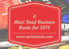 6 Must Read Business Books 2015, I have only read one of these books so January will have some time to catch up #booksforphotographers #photographybusinesstips