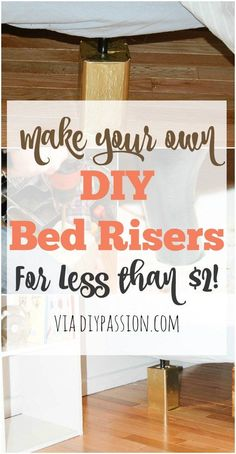 Make Your Own Bed Risers Exactly The Height You Want