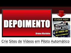 Criar Site de Vídeos na Internet Funciona, Depoimento Real