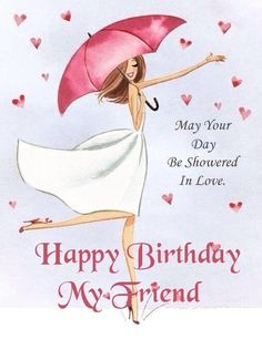 Happy Birthday Greetings Friends, Happy Birthday Celebration, Happy Birthday Flower, Birthday Wishes Messages, Happy Birthday Girls, Happy Birthday Friend, Birthday Blessings, Birthday Wishes Funny, Happy Birthday Pictures